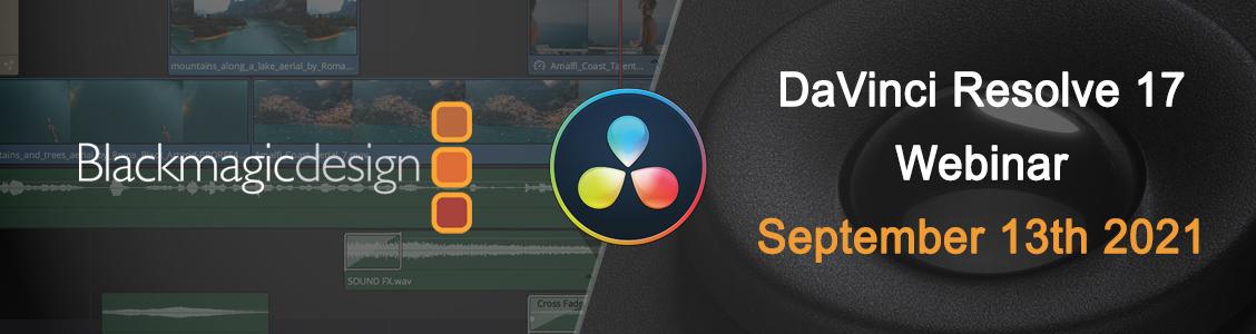 Webinar - DaVinci Resolve 17 - HDR Tools And The Colour Pipeline